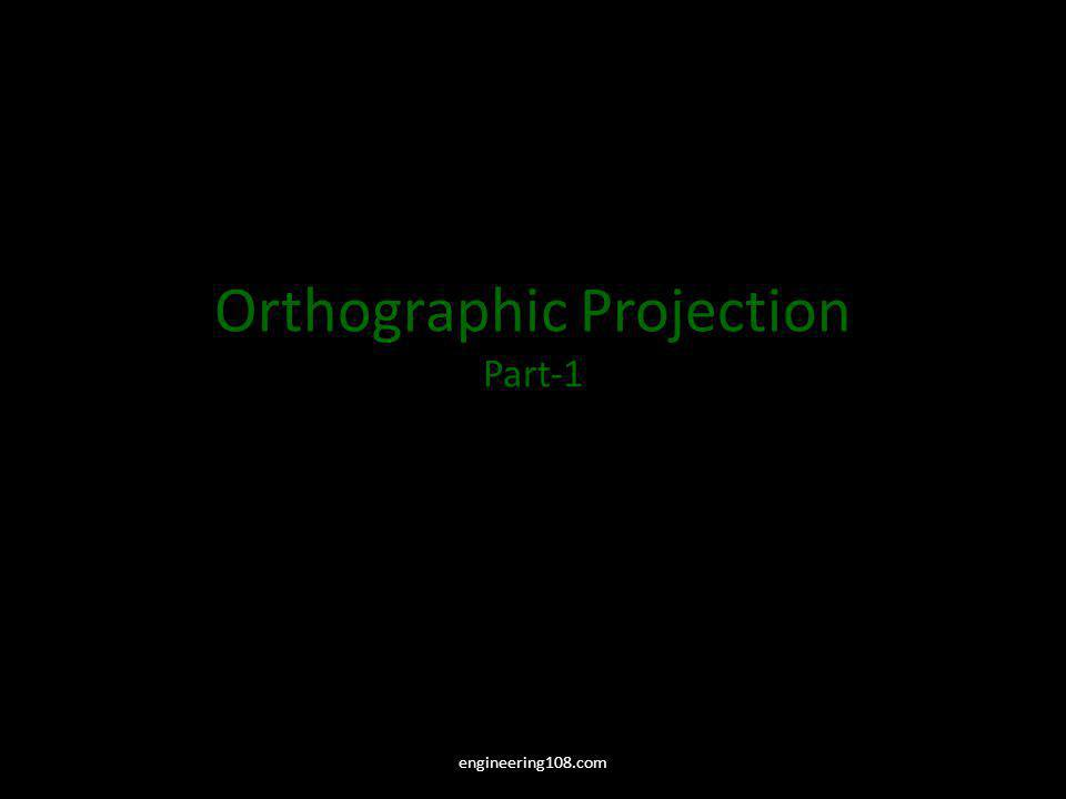 Orthographic Projection Part-1