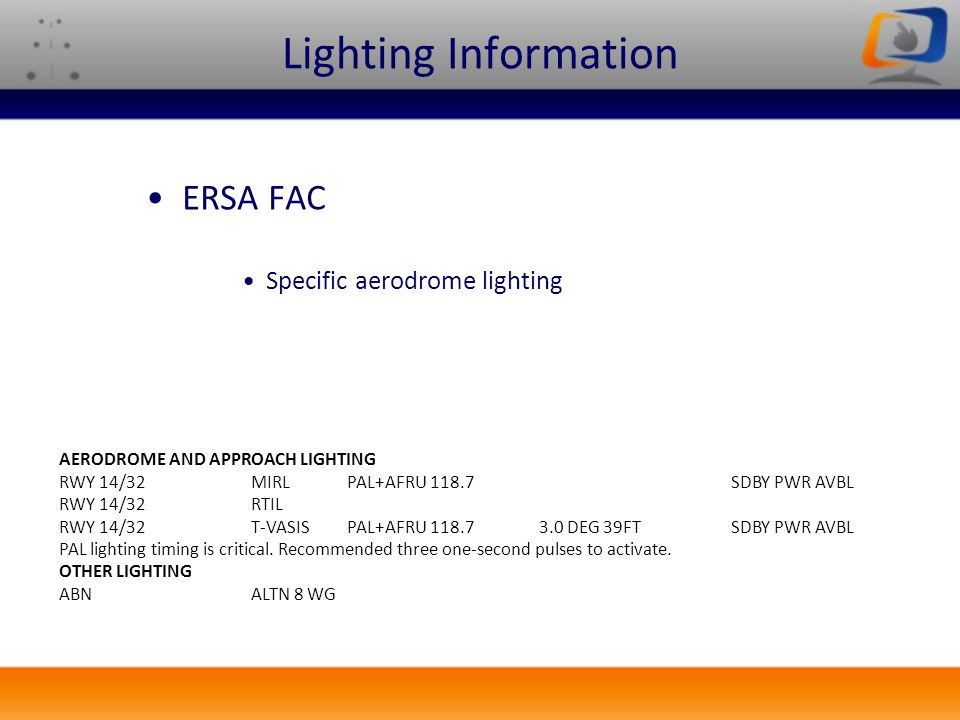Lighting Information ERSA FAC Specific aerodrome lighting