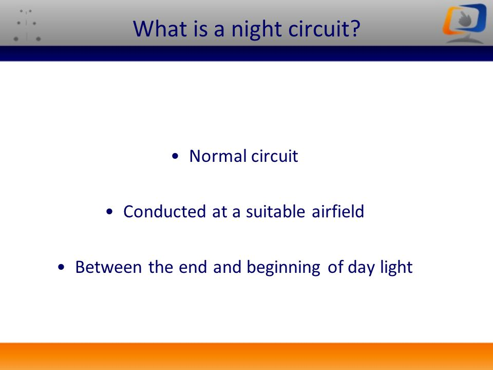 What is a night circuit Normal circuit