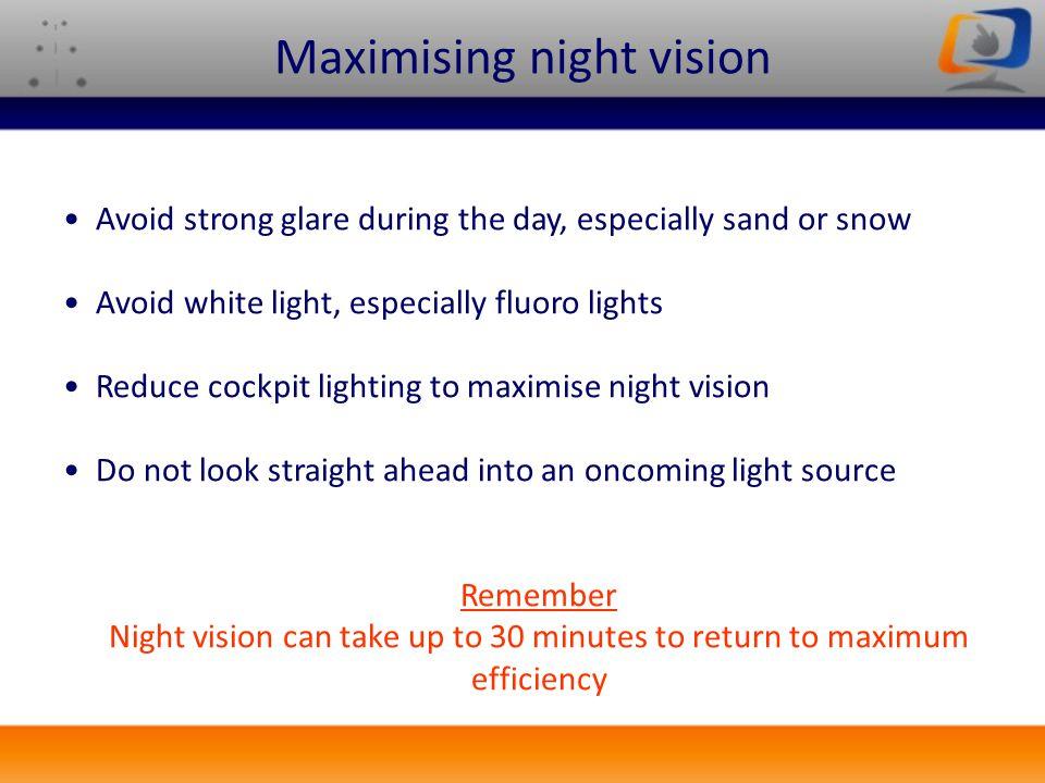 Maximising night vision
