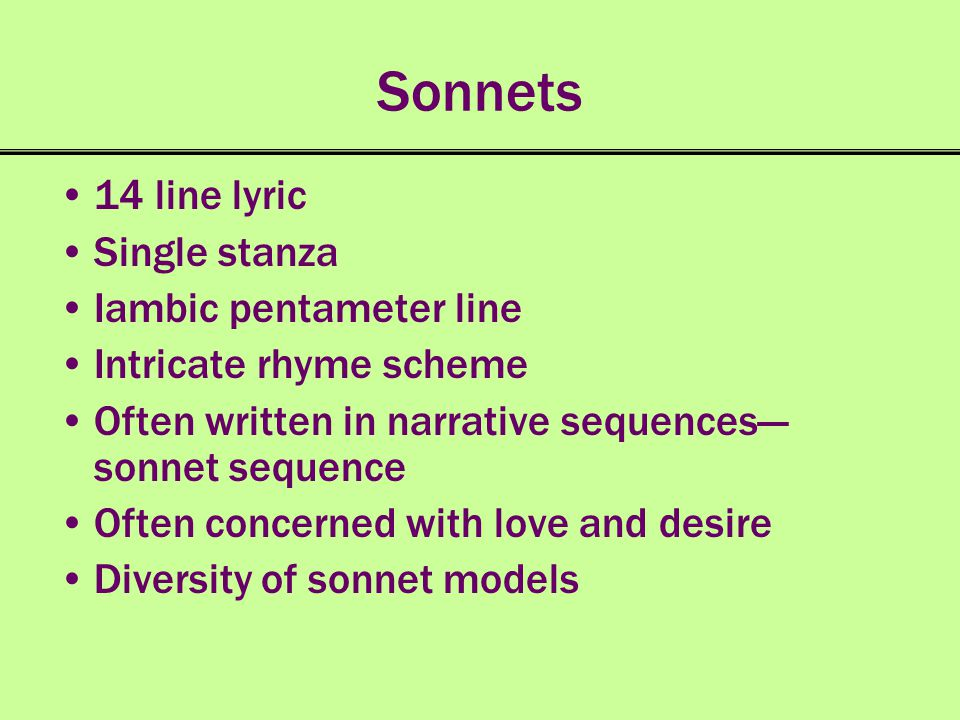 Sonnets 14 line lyric Single stanza Iambic pentameter line