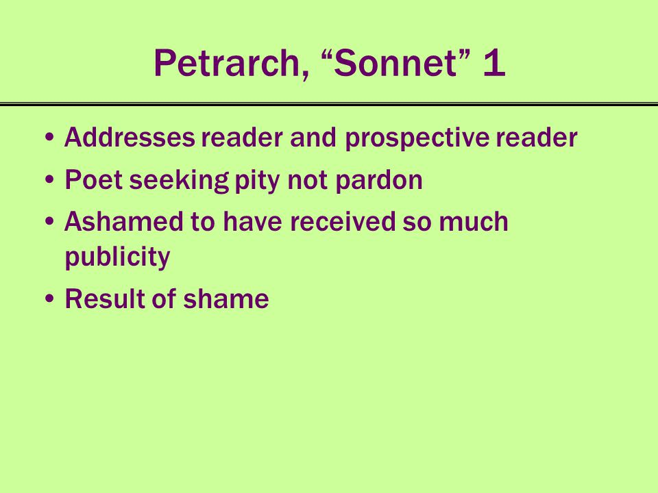 Petrarch, Sonnet 1 Addresses reader and prospective reader
