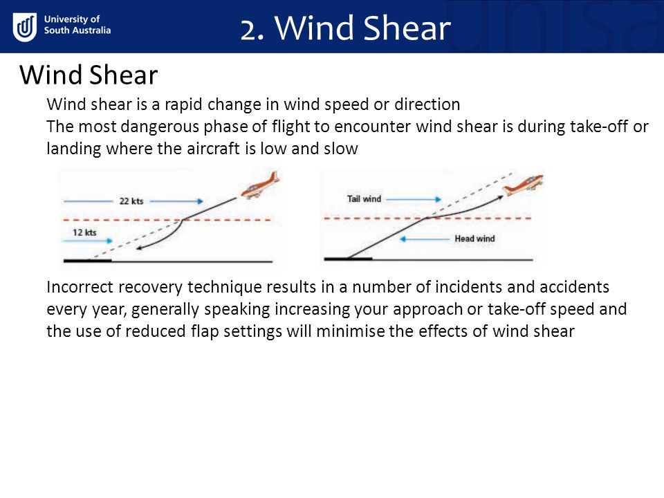 2. Wind Shear Wind Shear. Wind shear is a rapid change in wind speed or direction.