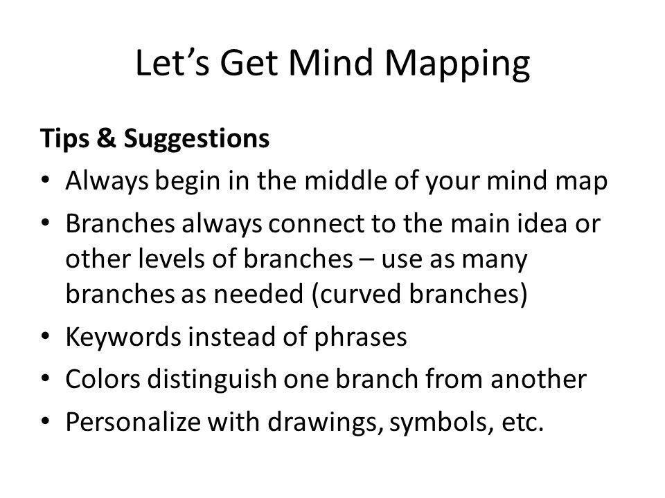 Let's Get Mind Mapping Tips & Suggestions