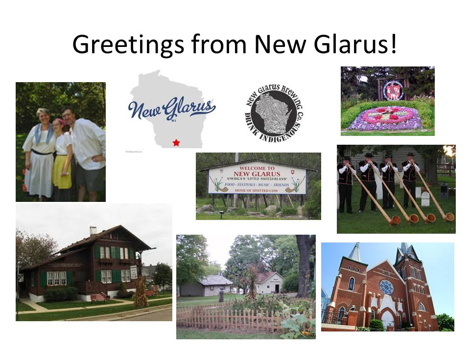 Greetings from New Glarus!