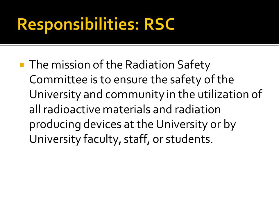 Responsibilities: RSC