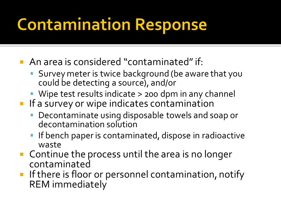 Contamination Response