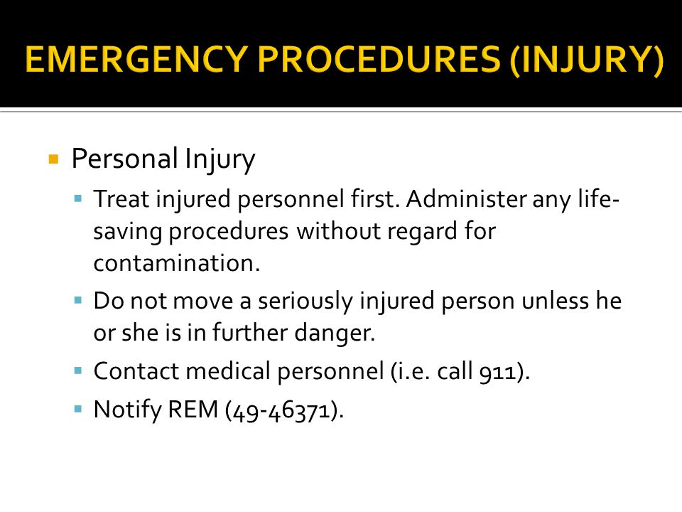 EMERGENCY PROCEDURES (INJURY)