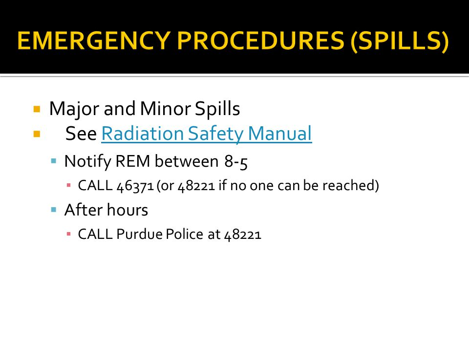 EMERGENCY PROCEDURES (SPILLS)