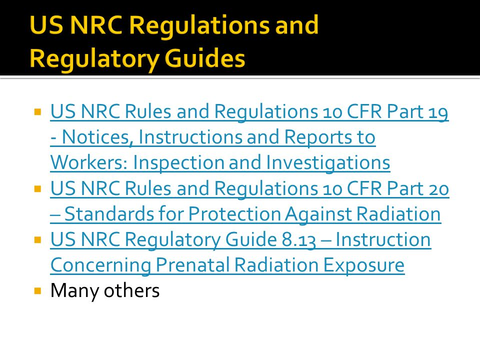 US NRC Regulations and Regulatory Guides