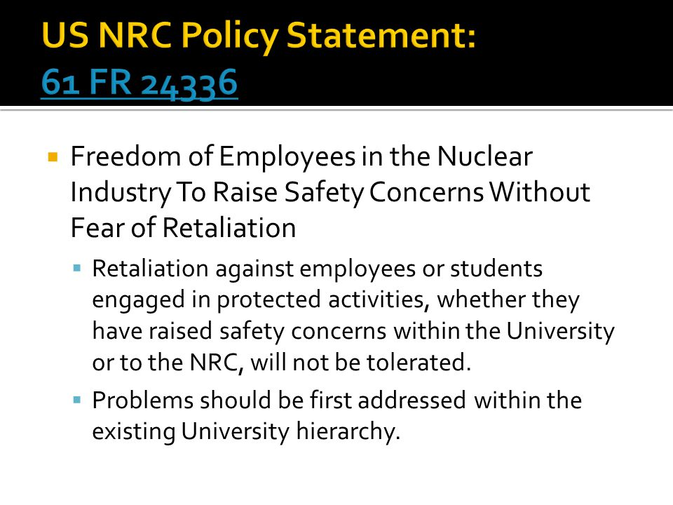 US NRC Policy Statement: 61 FR 24336