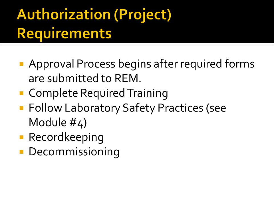 Authorization (Project) Requirements