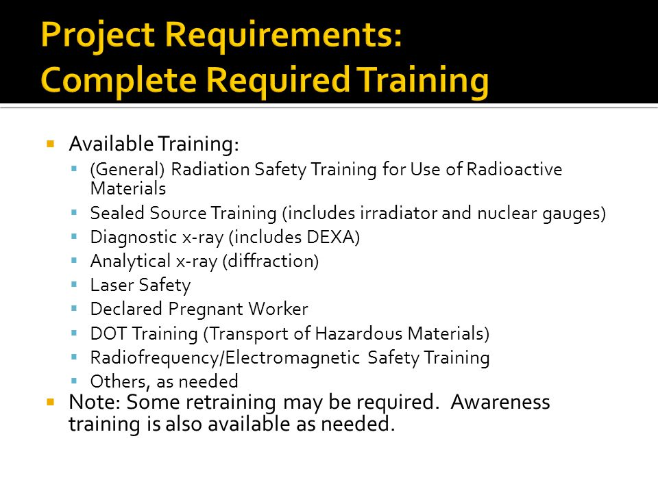 Project Requirements: Complete Required Training