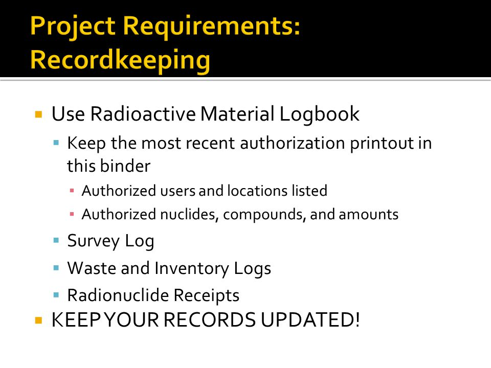 Project Requirements: Recordkeeping
