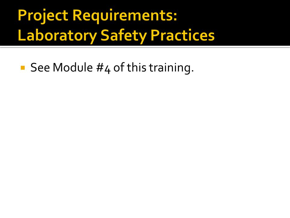 Project Requirements: Laboratory Safety Practices