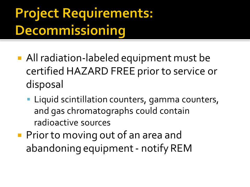 Project Requirements: Decommissioning