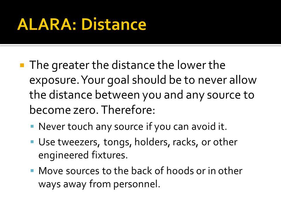 ALARA: Distance