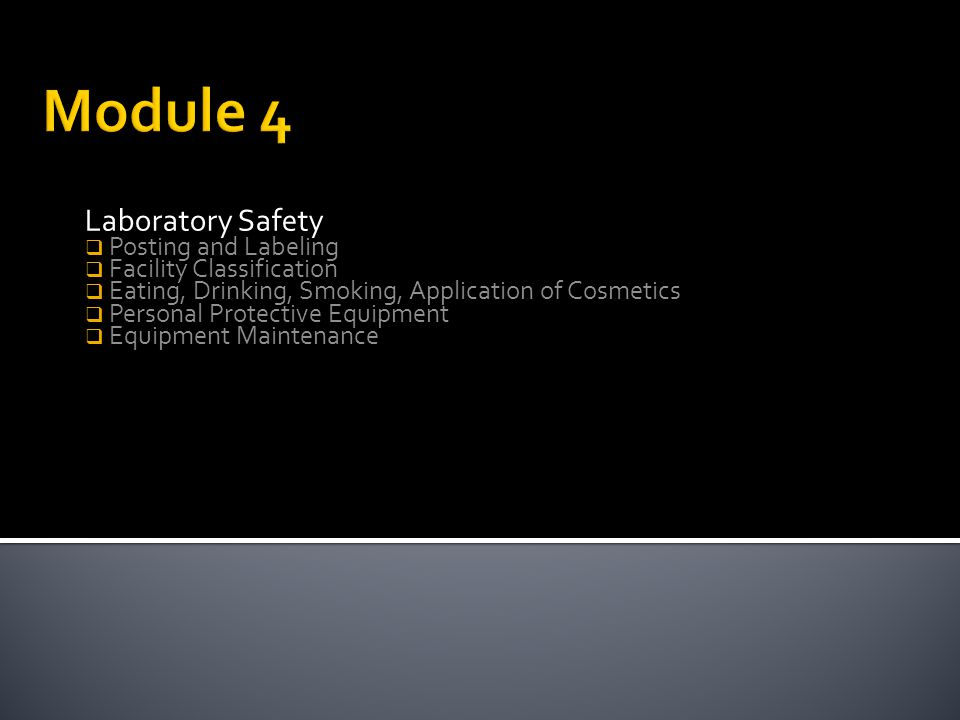 Module 4 Laboratory Safety Posting and Labeling
