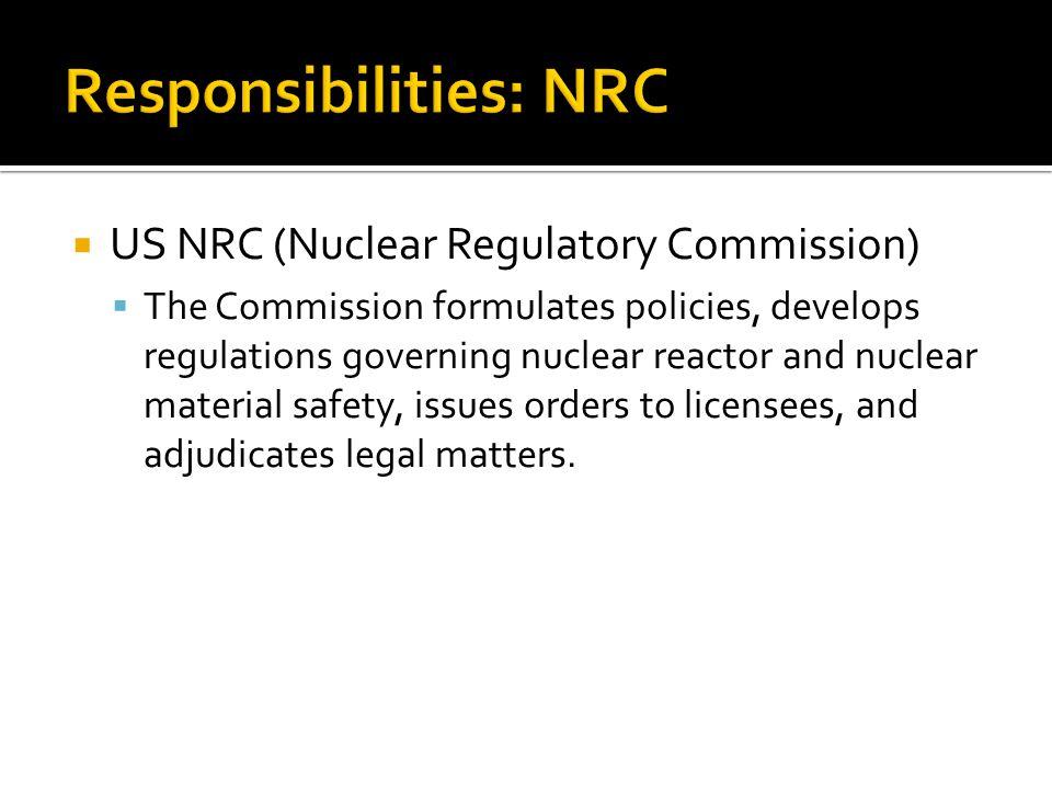 Responsibilities: NRC