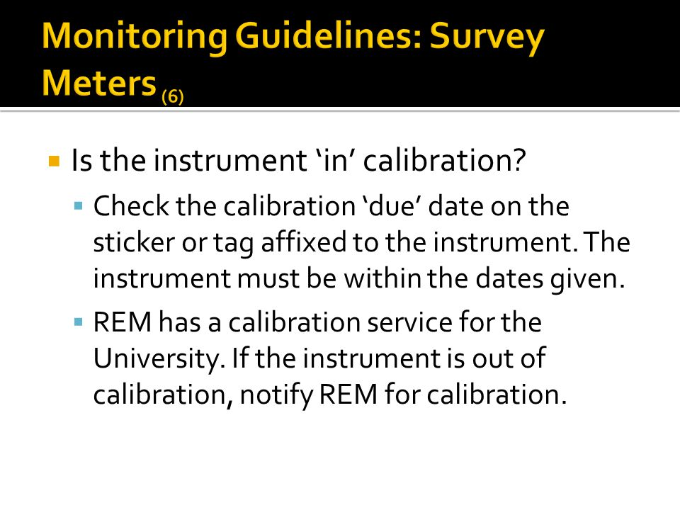 Monitoring Guidelines: Survey Meters (6)