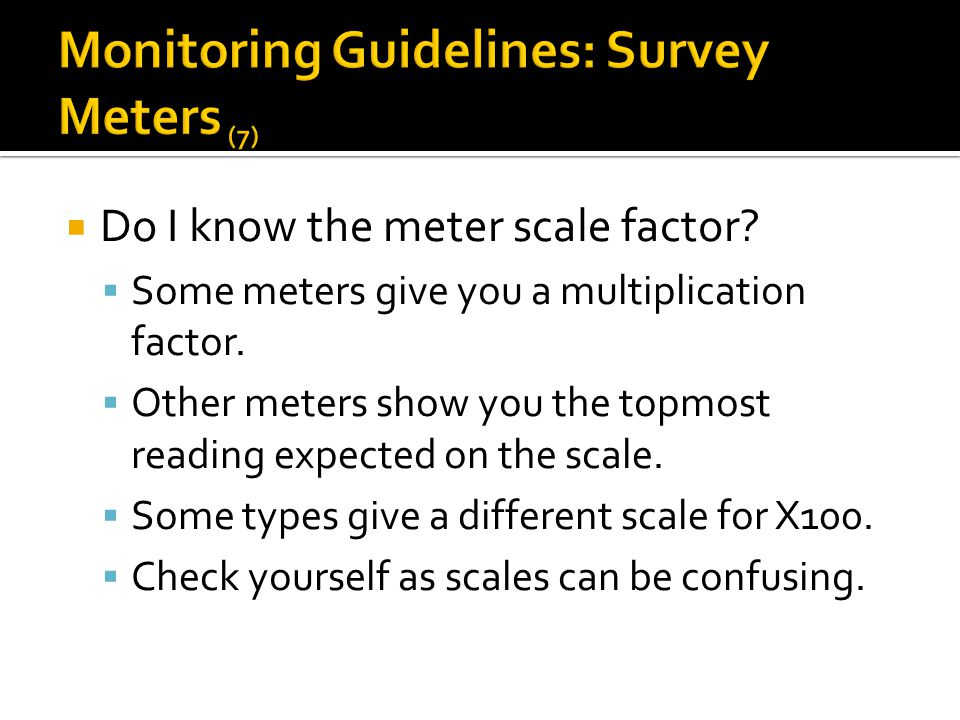 Monitoring Guidelines: Survey Meters (7)