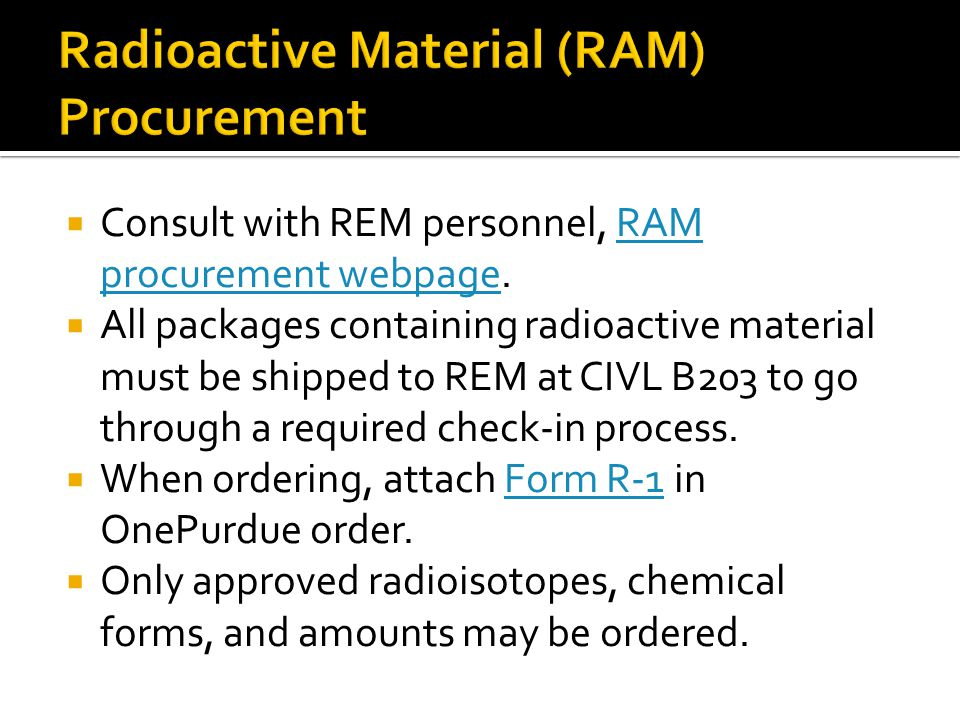 Radioactive Material (RAM) Procurement