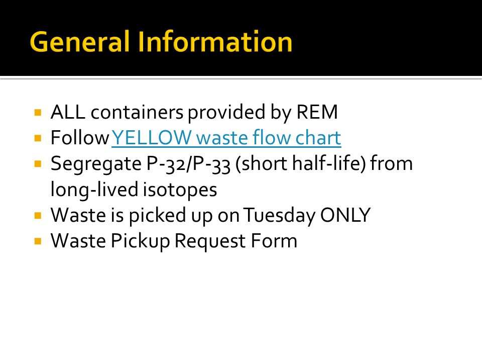 General Information ALL containers provided by REM