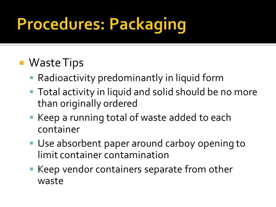 Procedures: Packaging