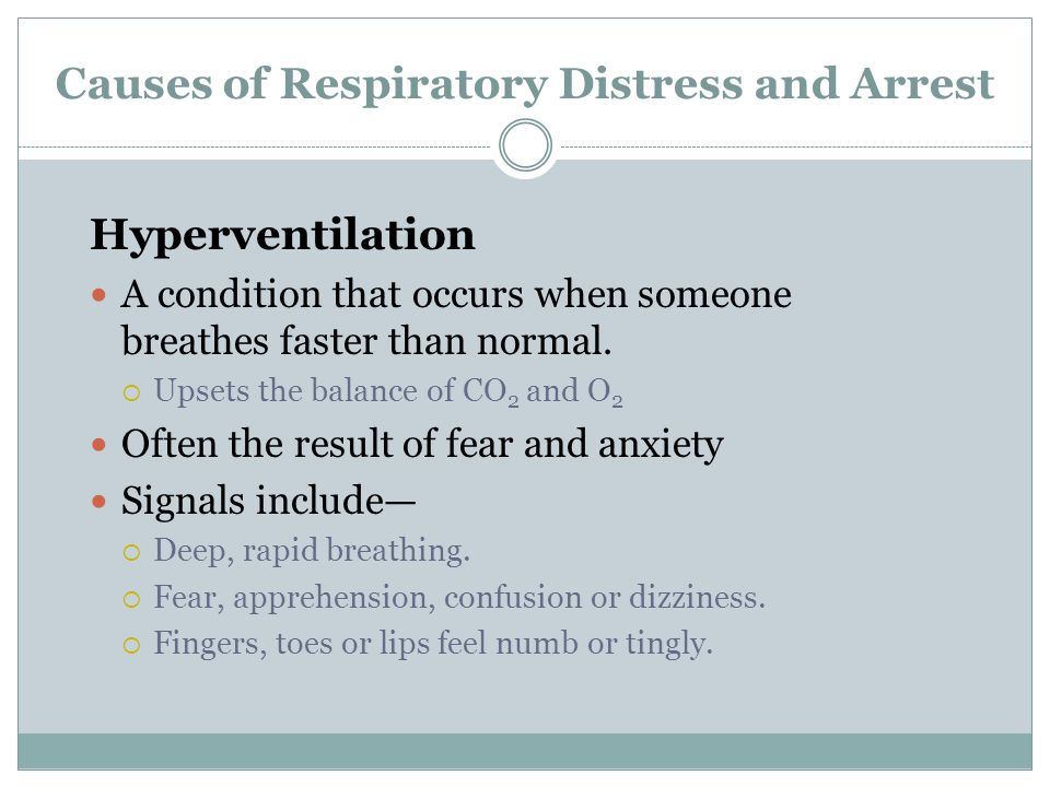Causes of Respiratory Distress and Arrest