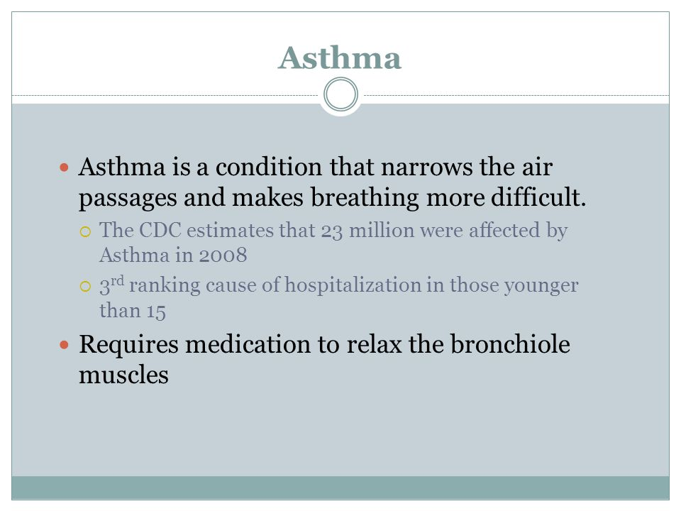 Asthma Asthma is a condition that narrows the air passages and makes breathing more difficult.