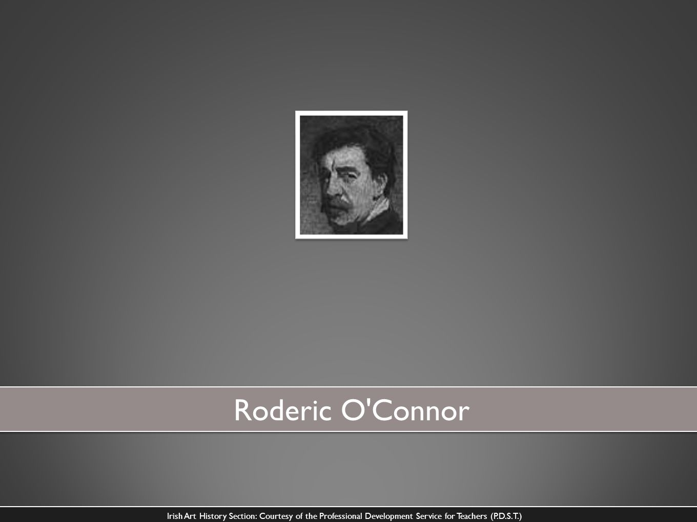 Roderic O Connor Irish Art History Section: Courtesy of the Professional Development Service for Teachers (P.D.S.T.)