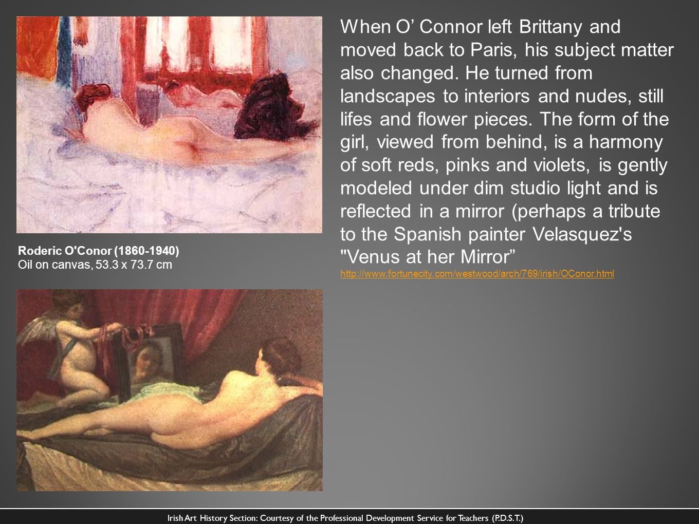 When O' Connor left Brittany and moved back to Paris, his subject matter also changed. He turned from landscapes to interiors and nudes, still lifes and flower pieces. The form of the girl, viewed from behind, is a harmony of soft reds, pinks and violets, is gently modeled under dim studio light and is reflected in a mirror (perhaps a tribute to the Spanish painter Velasquez s Venus at her Mirror