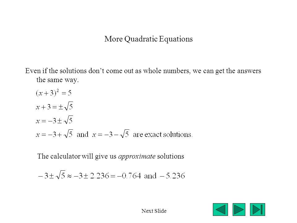 More Quadratic Equations
