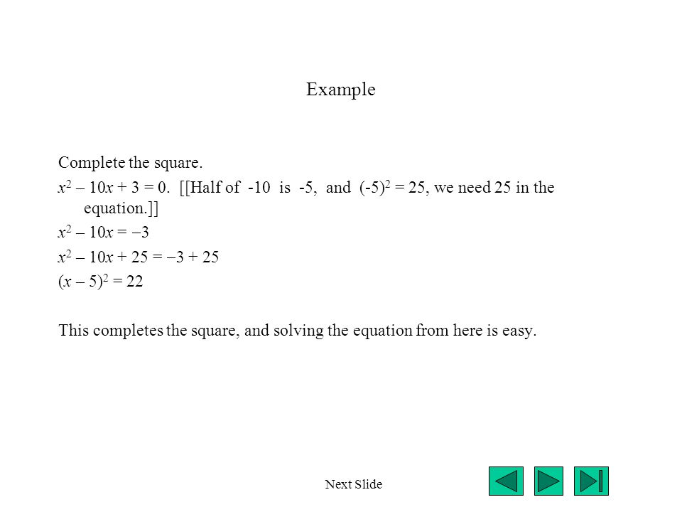 Example Complete the square.