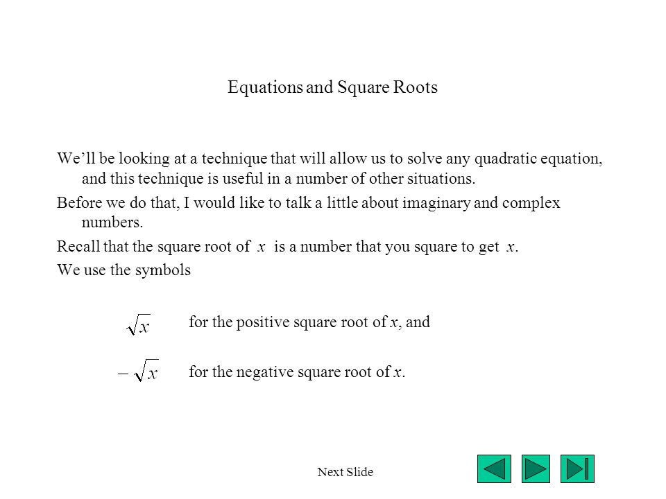 Equations and Square Roots