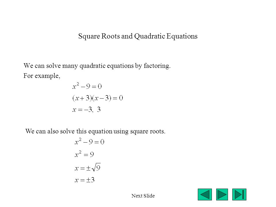 Square Roots and Quadratic Equations