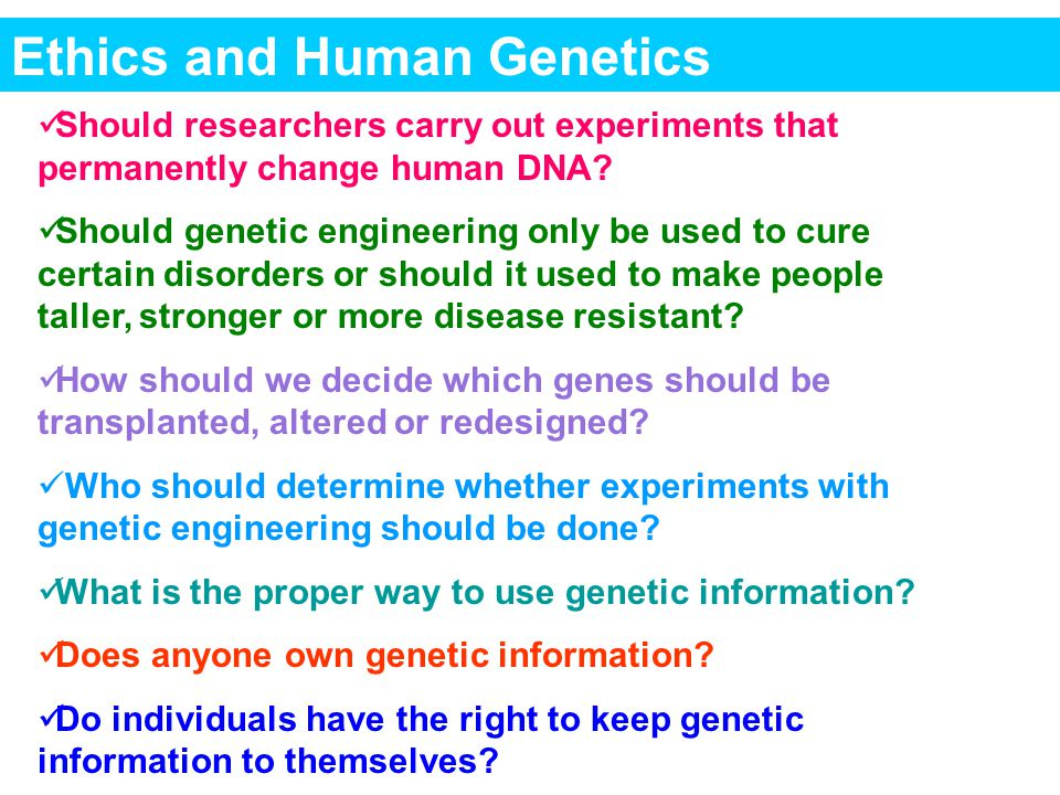 Ethics and Human Genetics