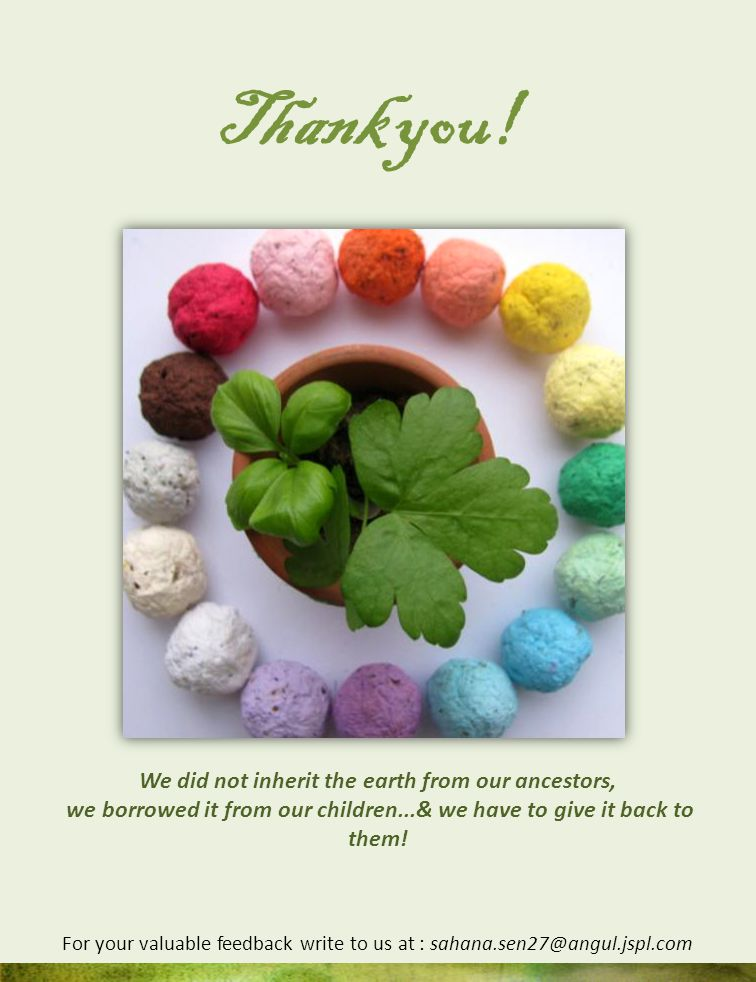 Thank you! We did not inherit the earth from our ancestors,