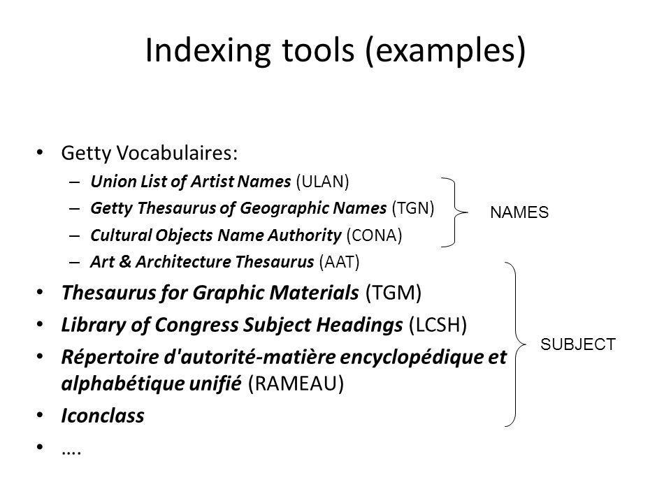 Indexing tools (examples)