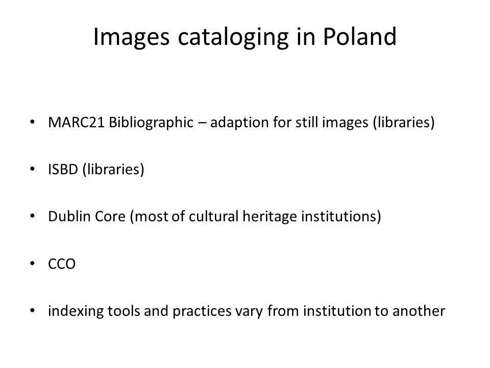 Images cataloging in Poland