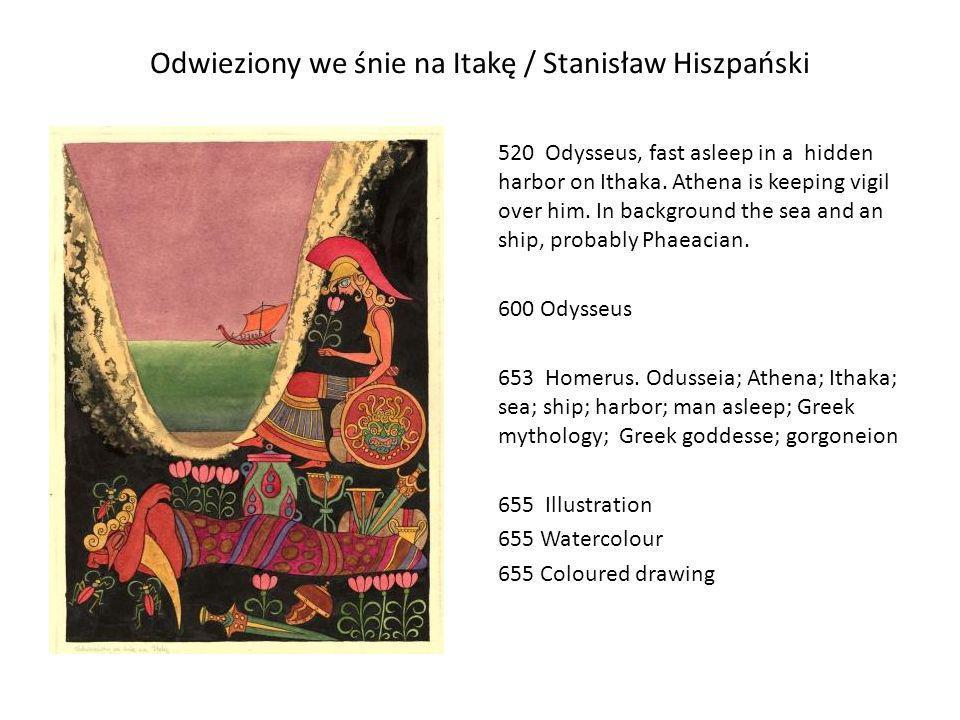 Odwieziony we śnie na Itakę / Stanisław Hiszpański
