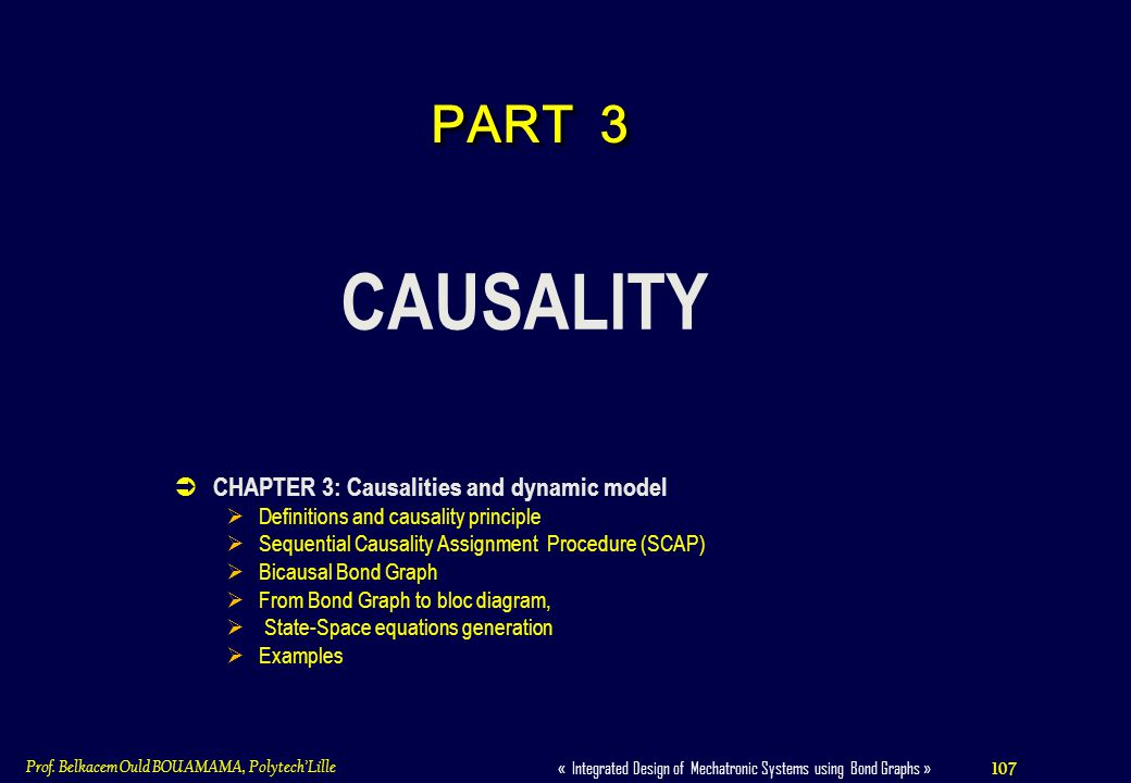 CAUSALITY PART 3 CHAPTER 3: Causalities and dynamic model