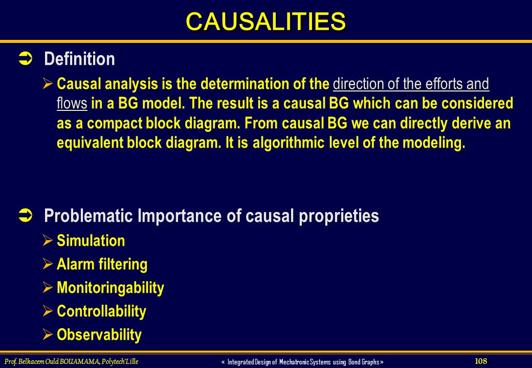 CAUSALITIES Definition Problematic Importance of causal proprieties