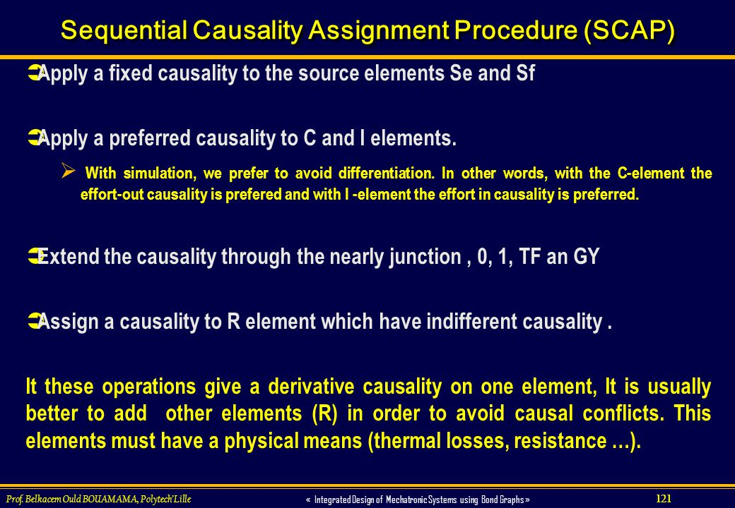 Sequential Causality Assignment Procedure (SCAP)