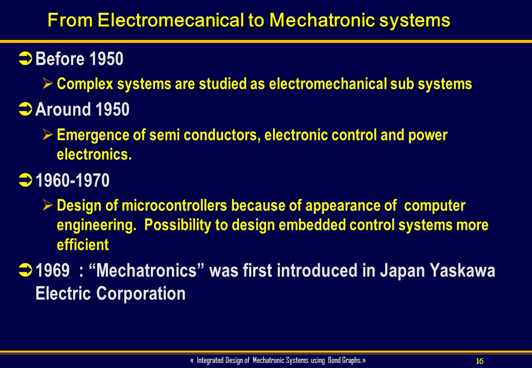 From Electromecanical to Mechatronic systems
