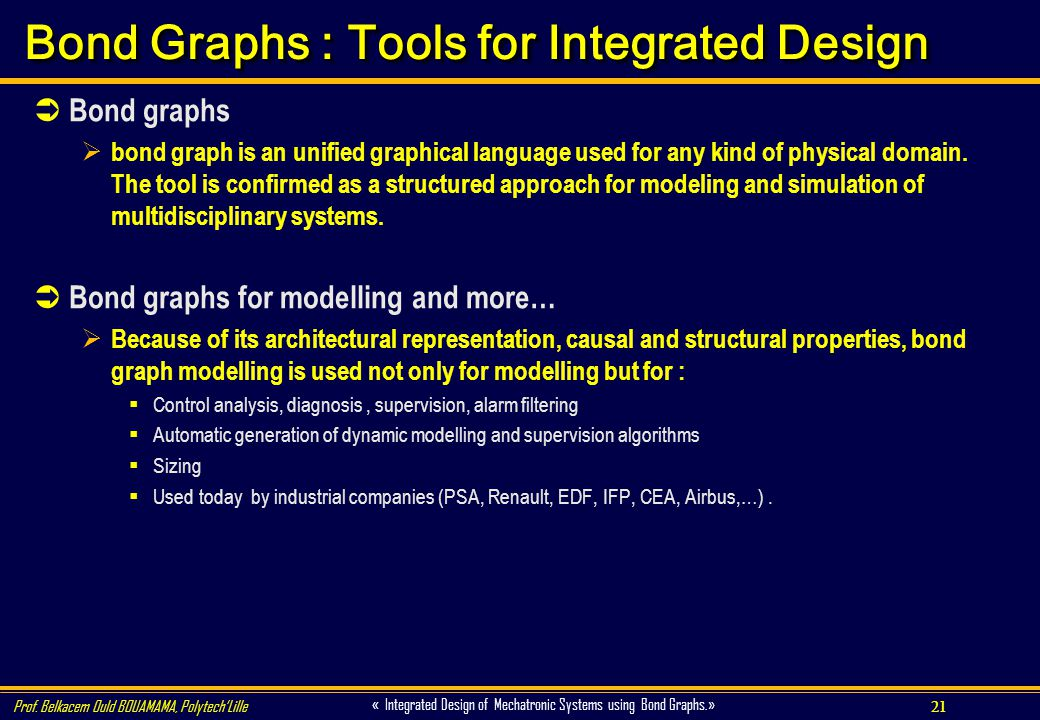 Bond Graphs : Tools for Integrated Design