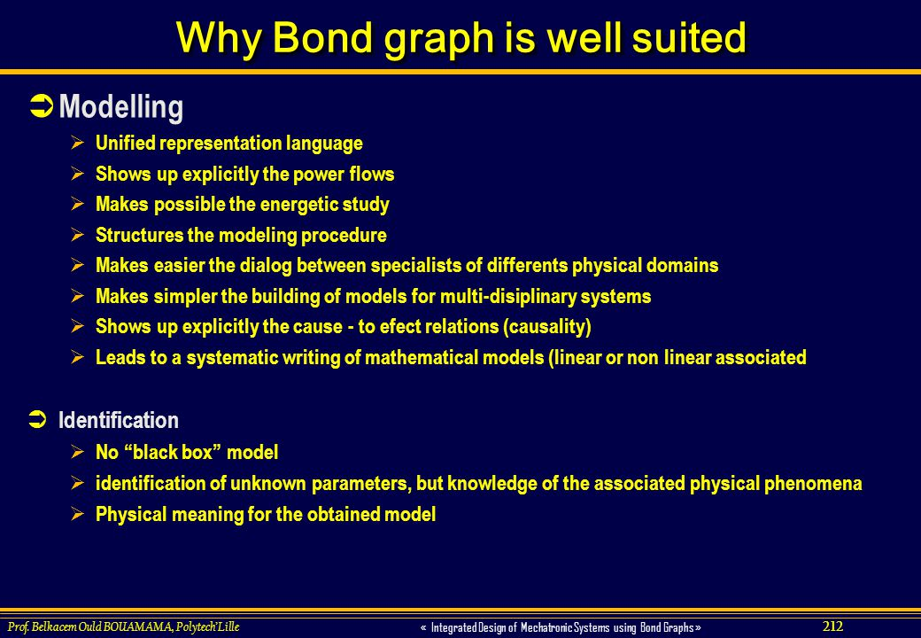 Why Bond graph is well suited