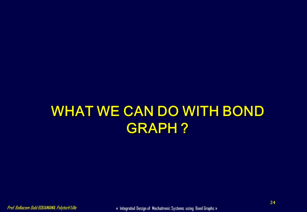 WHAT WE CAN DO WITH BOND GRAPH