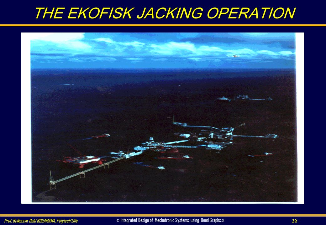 THE EKOFISK JACKING OPERATION
