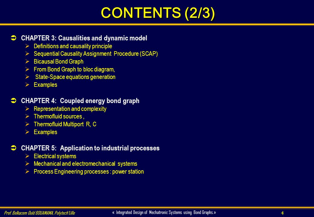 CONTENTS (2/3) CHAPTER 3: Causalities and dynamic model